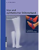 Gips und synthetischer Stützverband: Herkömmliche Fixation und funktionelle Stabilisation