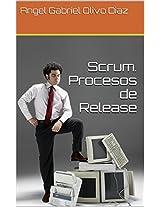 Scrum. Procesos de Release (Procesos de Scrum nº 5) (Spanish Edition)