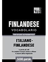 Vocabolario Italiano-Finlandese per studio autodidattico - 5000 parole (Italian Edition)