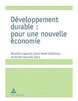 Developpement Durable: Pour Une Nouvelle Economie