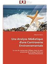 Une Analyse Mediatique D'Une Controverse Environnementale