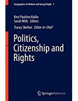 Politics, Citizenship and Rights (Geographies of Children and Young People)