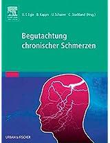 Begutachtung chronischer Schmerzen: Psychosomatische und psychiatrische Grundlagen - Fallbeispiele - Anleitung