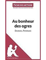 Au bonheur des ogres de Daniel Pennac (Fiche de lecture): Comprendre La Littérature Avec Lepetitlittéraire.Fr
