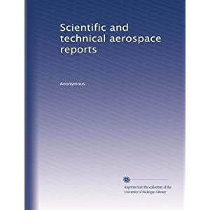 【クリックで詳細表示】Scientific and technical aerospace reports (Vol.174) [ペーパーバック]