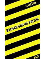 Batman und die Politik (MseB)