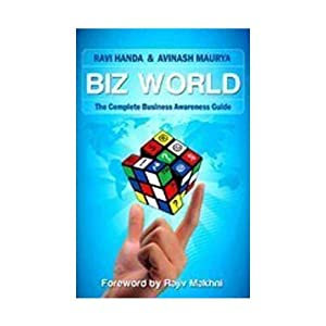 Biz World; The Complete Business awareness Guide