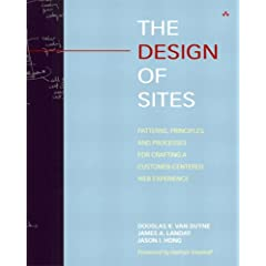The Design of Sites: Patterns, Principles, and Processes for Crafting a Customer-Centered Web Experience