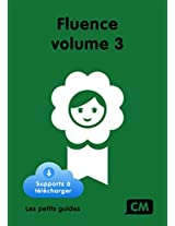 Fluence CM Volume 3 (French Edition)