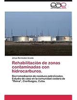 Rehabilitacion de Zonas Contaminadas Con Hidrocarburos.