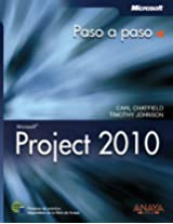 Project 2010 / Microsoft Project 2010: Paso a paso / Step by Step