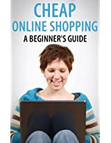 Cheap Online Shopping: A Begginer's Guide
