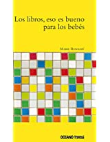Los libros, eso es bueno para los bebes/ Books are Good for Babies