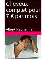 Cheveux complet pour 7 € par mois: Albert Nauheimer (French Edition)