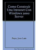 Como Construir Una Intranet Con Windows 2000 Server
