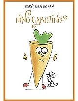 Nino Carotino (Italian Edition)