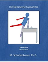 Die Geometrie Gymanstik (German Edition)