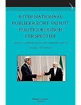 Internationaal Publiekrecht Vanuit Politicologisch Perspectief. Derde, Gewijzigde En Uitgebreide Editie