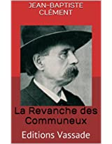 La Revanche des Communeux (French Edition)