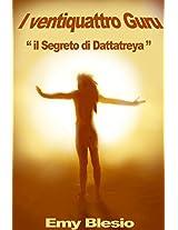 I Ventiquattro Guru (Italian Edition)