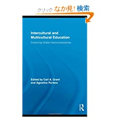 Intercultural and Multicultural Education: Enhancing Global Interconnectedness (Routledge Research in Education)