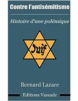 Contre l'antisémitisme - Histoire d'une polémique