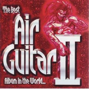 The Best Air Guitar Album In The World... Ever! �U