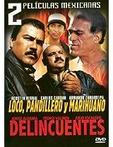 2 Peliculas Mexicanas: Loco, Pandillero y Marihuano/Delincuentes