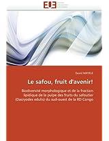 Le Safou, Fruit D''Avenir! (Omn.Univ.Europ.)