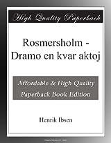 Rosmersholm - Dramo en kvar aktoj