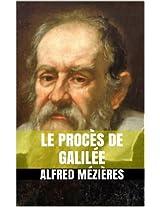 Le procès de Galilée (French Edition)