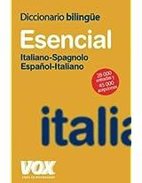 Diccionario esencial Italiano-Spagnolo, Espanol-Italiano/ Essential Dictionary Italian-Spanish, Spanish-Italian