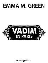 Vadim in Paris (Du + ich: Allein gegen alle) (German Edition)