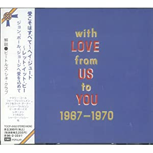 With Love From Us To You 1967-1970