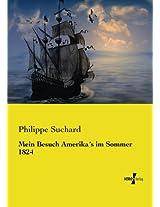 Mein Besuch Amerika's im Sommer 1824 (German Edition)