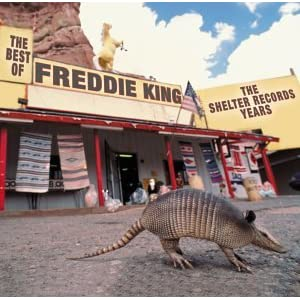 The Best Of Freddie King - The Shelter Records Years