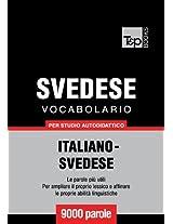 Vocabolario Italiano-Svedese per studio autodidattico - 9000 parole