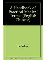 A Handbook of Practical Medical Terms