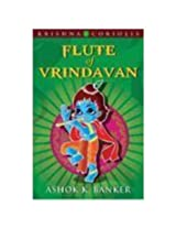 Flute of Vrindavan: Book 3 of the Krishna Coriolis Series