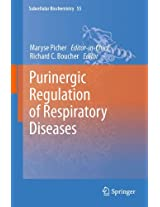 Purinergic Regulation of Respiratory Diseases: 55 (Subcellular Biochemistry)