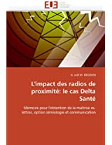 L'Impact Des Radios de Proximite: Le Cas Delta Sante (Omn.Univ.Europ.)