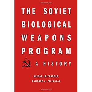 【クリックで詳細表示】The Soviet Biological Weapons Program: A History [ハードカバー]