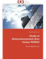 Etude Et Dimensionnement D'Un Reseau Wimax (Omn.Univ.Europ.)
