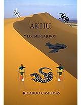 AKHU Y Los Mensajeros (Spanish Edition)