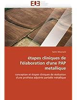 Etapes Cliniques de L''Elaboration D''Une Pap Metallique (Omn.Univ.Europ.)