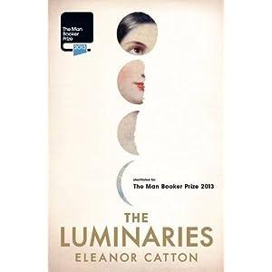 The Luminaries: Booker Prize Winner 2013