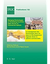 Managing Technologies and Automated Library Systems in Developing Countries: Open Source vs Commercial Options / Le Management des Technologies Et des ... Senegal, 15-16 Aout 2007 (IFLA Publications)