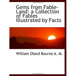 【クリックでお店のこの商品のページへ】Gems from Fable-Land: a Collection of Fables Illustrated by Facts [ペーパーバック]