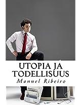 Utopia Ja Todellisuus: Näkemyksen Elämästä Ja Katsoa Yhteiskunta: Volume 2 (Origins Hyvän Ja Pahan)