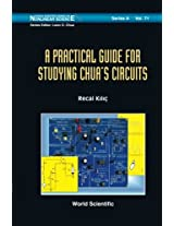 Practical Guide For Studying Chua's Circuits, A: Volume 71